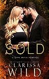 Sold (Dark Mafia Romance)