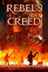 Rebel's Creed (Lawful Times, #2)