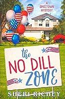 The No Dill Zone