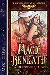 Magic Beneath the Mistletoe (A Mystic Owl Anthology, #1)