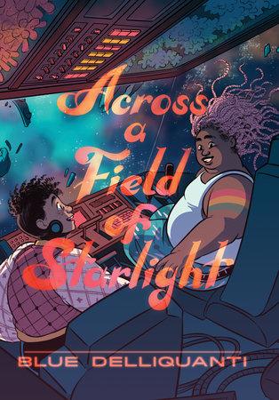 Across a Field of Starlight: (A Graphic Novel)