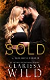 Sold (A Dark Mafia Romance)