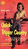 Quick-Trigger Country