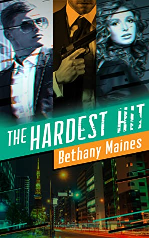 The Hardest Hit by Bethany Maines