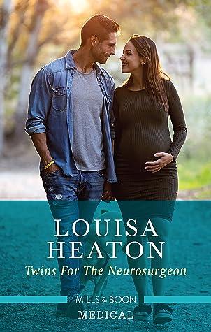 Twins For The Neurosurgeon by Louisa Heaton