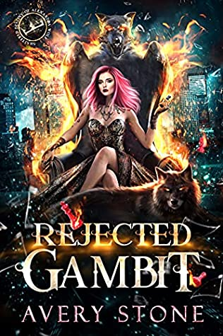 Rejected Gambit by Avery Stone