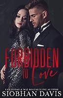Forbidden to Love: A Stand-alone Dark Mafia Second Chance Forbidden Romance