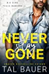 Never Stay Gone (Big Bend Texas Rangers #1)