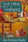 Well-Offed in Vermont (Vermont Country Living #1)