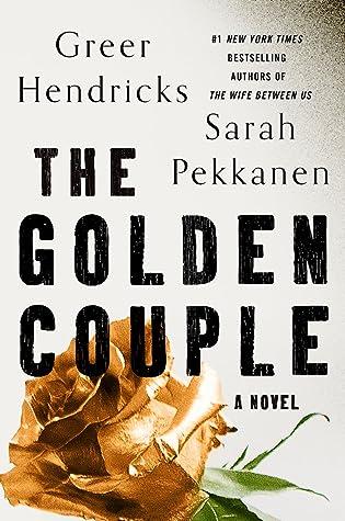 The Golden Couple by Greer Hendricks