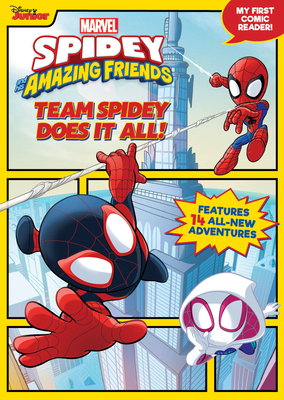 Spidey and His Amazing Friends Team Spidey Does It All!: My First Comics
