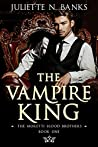 The Vampire King (Moretti Blood Brothers, #1)