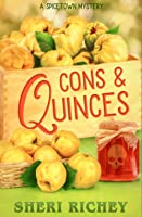Cons & Quinces (A Spicetown Mystery)