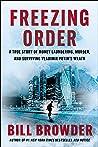 Freezing Order: A True Story of Money Laundering, Murder, and Surviving Vladimir Putin's Wrath