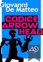Codice Arrowhead - Giovanni De Matteo