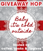 Giveaway Hop :: Baby It's Cold Outside