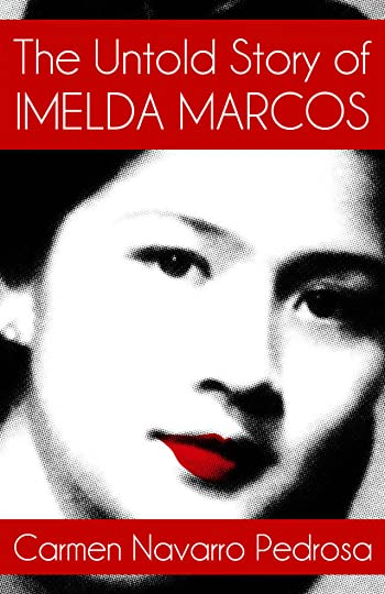 The Untold Story of Imelda Marcos (ebook)