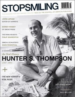 the great shark hunt strange tales from a strange time by hunter the stop smiling downfall of american publishing issue dedicates 40 pages to an oral history of dr hunter s thompson which includes interviews