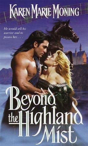 Read Beyond The Highland Mist Highlander 1 By Karen Marie Moning
