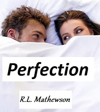 Perfection (Neighbor from Hell, #2) by R L  Mathewson