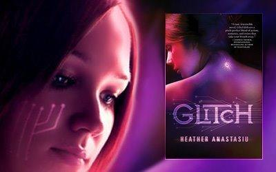 Glitch (Glitch, #1) by Heather Anastasiu