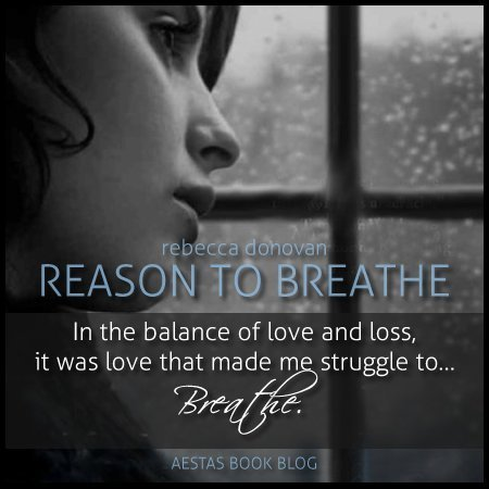 Reason To Breathe Rebecca Donovan Pdf
