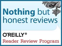 I review for the O'Reilly Blogger Review Program