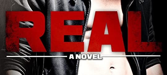 Real (Real, #1) by Katy Evans
