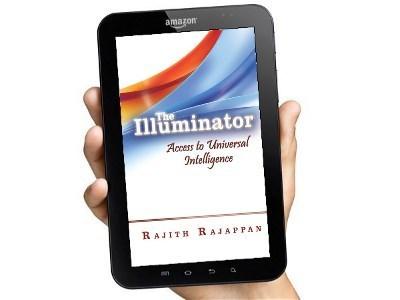 Buy The Illuminator: Access to Universal Intelligence by Rajith Rajappan on Kindle