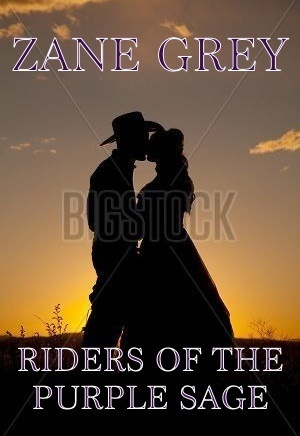 Riders of the purple sage by zane grey if those covers look good to you you will like this book also there is something wrong with you re fandeluxe Document