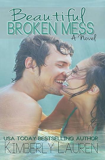 beautiful broken mess kimberly lauren epub 16