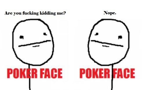 photo poker-face2_zpscd1bb684.jpg