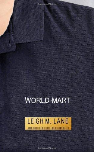 World-Mart by Leigh M. Lane