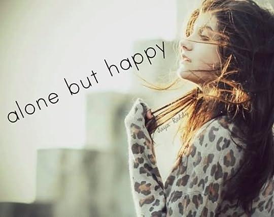 photo alone-but-happy-sad-quote_zpsb95a219c.jpg