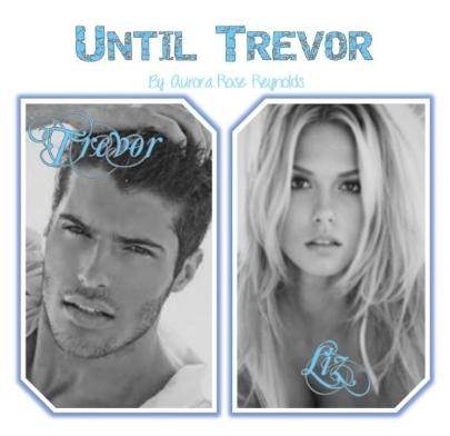 Until Trevor (Until, #2) by Aurora Rose Reynolds