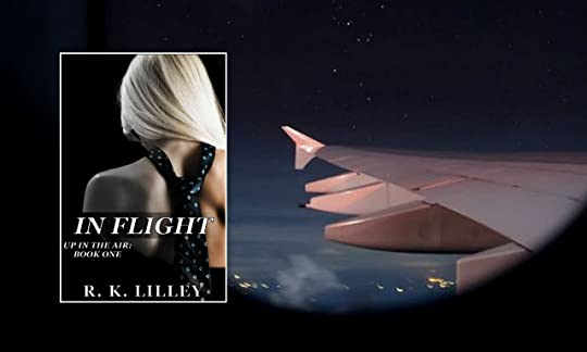In Flight (Up in the Air, #1) by R K  Lilley
