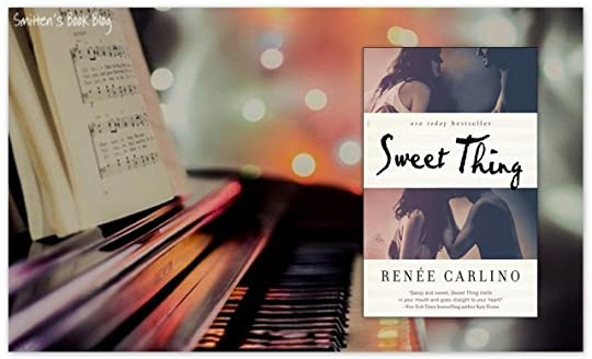 Sweet Thing (Sweet Thing, #1) by Renee Carlino