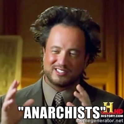 Anarchists: