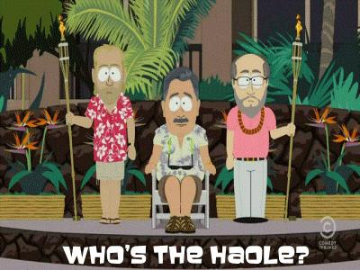Whos the Haole?