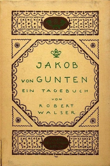 Jakob von Gunten. Robert Walser