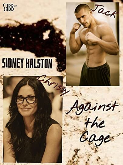 Against the Cage (Worth the Fight, #1) by Sidney Halston