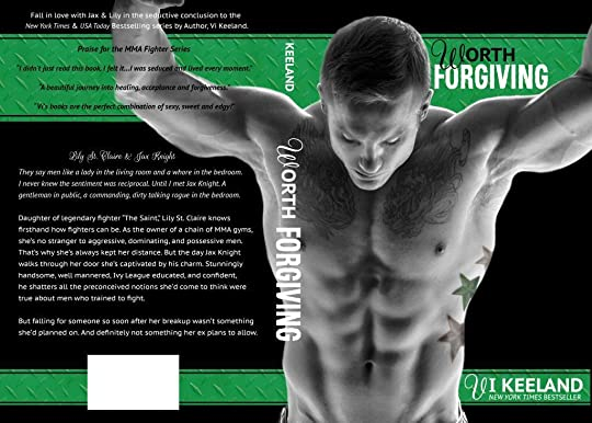 Worth Forgiving(MMA Fighter, #3)