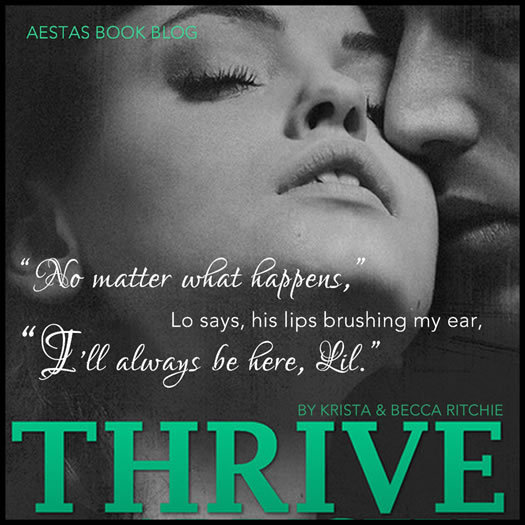 Thrive (Addicted, #2 5) by Krista Ritchie