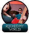 Rocked-my-world
