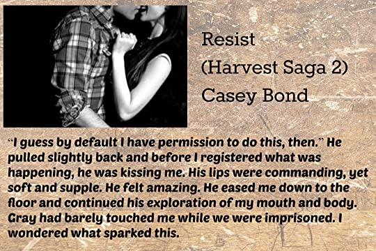 Resist (The Harvest Saga, #2) by Casey L  Bond