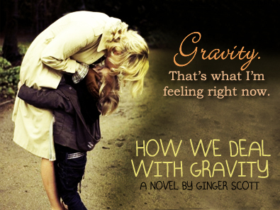 How we deal with gravity by ginger scott if i do it again he pauses his eyes unmistakably on me now i would definitely kiss the girl in the closet fandeluxe Images