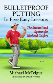 cover of Bulletproof Putting in Five Easy Lessons by Michael McTeigue
