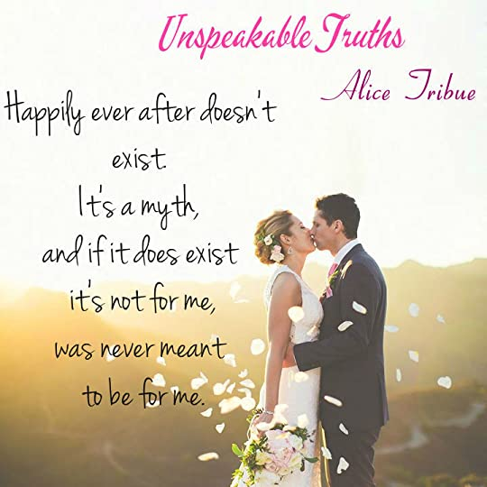 Unspeakable Truths by Alice Montalvo-Tribue