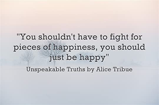 Unspeakable Truths by Alice Tribue