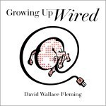 Audible Audiobook of Growing up Wired